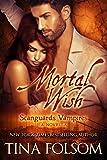 Mortal Wish: A Scanguards Vampires Novella