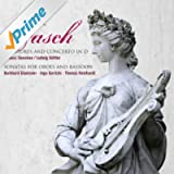 Fasch: Overtures and Concerto in D Major & Sonatas for Oboes and Bassoon
