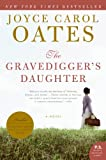 The Gravediggers Daughter: A Novel (P.S.)