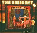 Freak Show by Residents (2013-09-17)