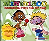 Mini Disco/International Party Hits for Kids Various Artists