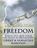 Freedom: Coming out from under the curses of Freemasonry