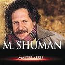 Master Serie : Mortimer Shuman Vol. 1 - Edition remasteris�e avec livret