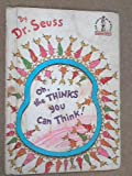 Oh, the Thinks You Can Think! (Beginner Books) (0001711644) by Seuss, Dr.