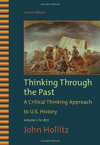 Thinking through the past by john hollitz chapter 10