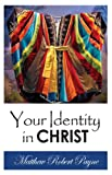 img - for Your Identity In Christ book / textbook / text book