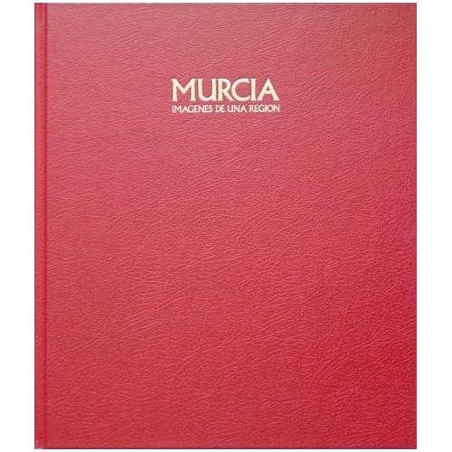 Murcia Imagenes de una region (9788477821144) Books