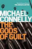 The Gods of Guilt (Mickey Haller 5)