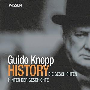 Die Geschichten hinter der Geschichte Hörbuch