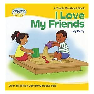 【クリックで詳細表示】I Love My Friends (Teach Me About Book 11) (English Edition) 電子書籍: Joy Berry: Kindleストア