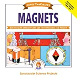 img - for Janice VanCleave's Magnets: Mind-boggling Experiments You Can Turn Into Science Fair Projects book / textbook / text book