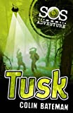 Tusk (SOS Adventures) (0340998881) by Bateman, Colin
