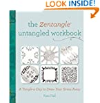 The Zentangle Untangled Workbook: A T...