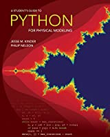 A Student's Guide to Python for Physical Modeling Front Cover