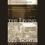 The Living | Annie Dillard