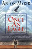 Once An Eagle: A Novel (0060196963) by Myrer, Anton
