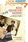 Red Quarter Moon: A Search for Family...