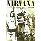Nirvana - In Utero, A Classic Album Under Review [DVD] [2006]by Nirvana