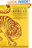 Sources of Korean Tradition, Vol. 1: From Early Times Through the 16th Century (Introduction to Asian Civilizations)