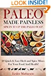 Paleo Made Painless: Spicin' It Up Th...