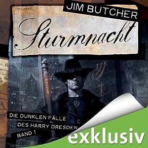 Sturmnacht (Die dunklen Fälle des Harry Dresden 1) | [Jim Butcher]