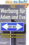 Werbung f�r Adam und Eva: Zielgruppen...