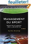 Management du sport : Marketing et ge...