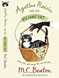 M.C. Beaton Agatha Raisin and the Vicious Vet