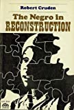 img - for The Negro in Reconstruction book / textbook / text book