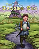 The Dragon Egg (A Beautifully Illustrated Children's Picture eBook) (Knightly Tale Bedtime Stories, Book 1)