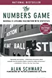 The Numbers Game: Baseball's Lifelong Fascination with Statistics (0312322232) by Alan Schwarz