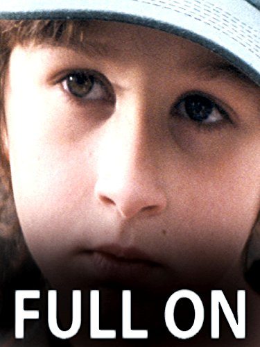 Full On : Watch online now with Amazon Instant Video: Philippe Grand Henry, Lea Thonus, Aurelio Ippolito, Valentin Discolo Albert Chassagne, Dominique Reding, Dominique Reding and Philippe Grand Henry, Anthony Rey