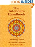 The Intenders Handbook (A Guide to the Intention Process and the Conscious Community)