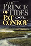 The Prince of Tides (0395353009) by Conroy, Pat