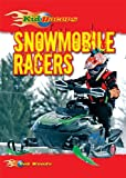 Search : Snowmobile Racers (Kid Racers)