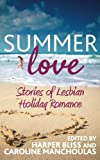 img - for Summer Love: Stories of Lesbian Holiday Romance book / textbook / text book