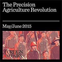 The Precision Agriculture Revolution (       UNABRIDGED) by Jess Lowenberg-DeBoer Narrated by Kevin Stillwell