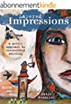 Layered Impressions: A Poetic Approac...