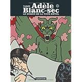 Ad�le Blanc-Sec, Tome 2 : Le d�mon de la Tour Eiffelpar Jacques Tardi