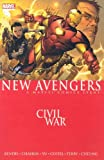 Brian Michael Bendis New Avengers Volume 5: Civil War TPB: Civil War v. 5 (Graphic Novel Pb)