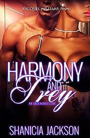 Harmoney And Trey, An Undeniable Love