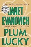 Plum Lucky: A Stephanie Plum Between-the-Numbers Novel (Stephanie Plum Novels (Paperback))