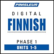 Finnish Phase 1, Unit 01-05: Learn to Speak and Understand Finnish with Pimsleur Language Programs | [Pimsleur]