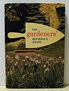The Gardener's Reference Guide by NONE…