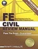 img - for FE Civil Review Manual: Rapid Preparation for the Fundamentals of Engineering Civil Exam book / textbook / text book