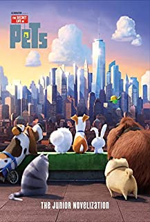 Book Cover: The Secret Life of Pets: The Junior Novelization