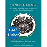 img - for Step Into the Circle: The Heartbeat of American Indian, Alaska Native, and First Nations Deaf Communities book / textbook / text book