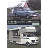 Bedford Camper Vans and Motorhomes: The Inside Storyby Martin Watts