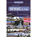 Bordeaux by Tram
