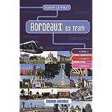 Bordeaux by Tram